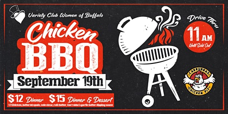Variety Club Women of Buffalo: Chicken BBQ! (Drive -Thru Event) tickets