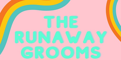 The Runaway Grooms -- Early Show tickets