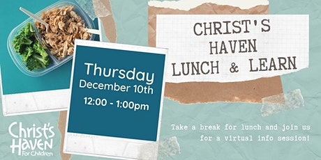 Christ's Haven for Children Virtual Lunch & Learn tickets