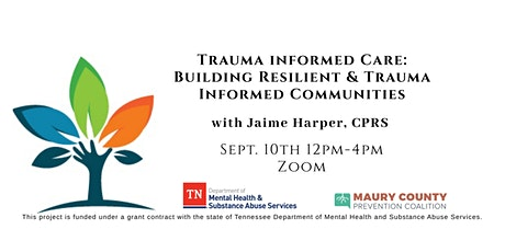 Trauma Informed Care: Building Resilient and Trauma Informed Communities tickets