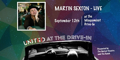 Martin Sexton Live Presented by The United Theatre at Misquamicut Drive-In tickets