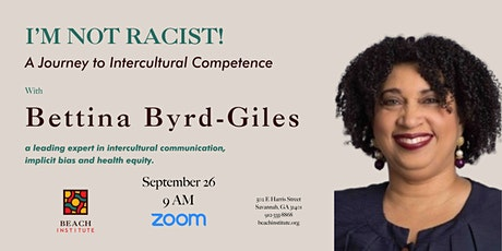 I'm Not a Racist! A Journey to Intercultural Competence tickets