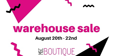 MGC Warehouse Sale - August 2020 tickets