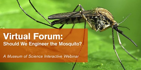 Should We Engineer the Mosquito? tickets