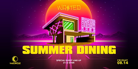 WASTED BEACH HAUS x SUMMER DINING tickets
