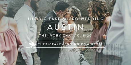The Big Fake {Micro} Wedding Austin tickets