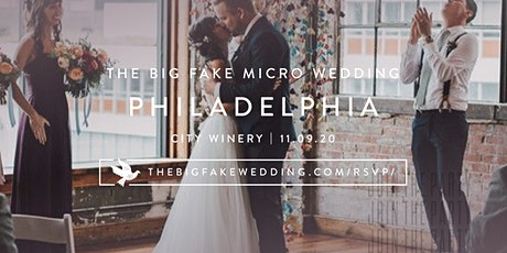 The Big Fake {Micro} Wedding Philadelphia tickets