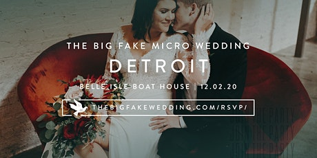 The Big Fake {Micro} Wedding Detroit | Powered by Macy's tickets