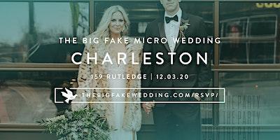 The Big Fake {Micro} Wedding Charleston