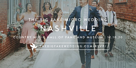 The Big Fake {Micro} Wedding Nashville | Powered by Macy's tickets