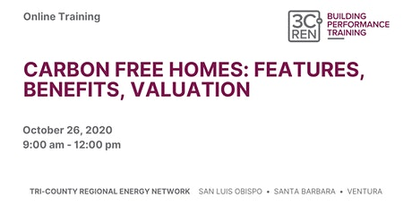 Carbon Free Homes: Features, Benefits, Valuation [SLO] tickets