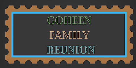 Goheen 101st Family Reunion tickets