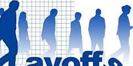 Financial Solutions for Uncertain Time - Layoff Special tickets
