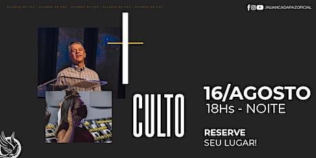 CULTO NOITE | Domingo 16/Agosto ingressos