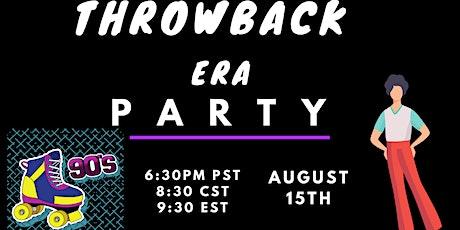 Throwback Era Virtual Party tickets