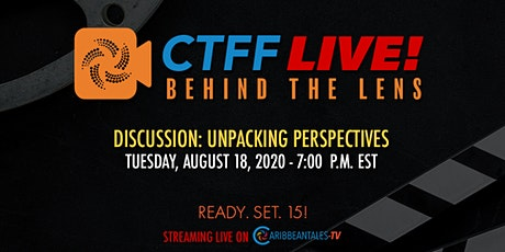 CTFF LIVE! Behind the Lens: Unpacking Perspectives tickets