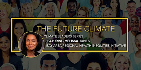 The Future Climate: Conversation with Climate Leader Melissa Jones entradas