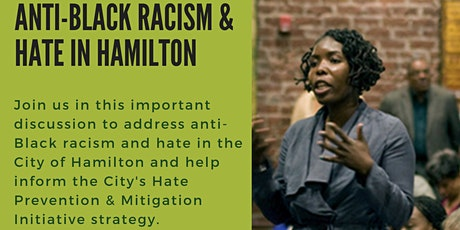Copy of A Conversation about Anti Black Racism and Hate in Hamilton tickets