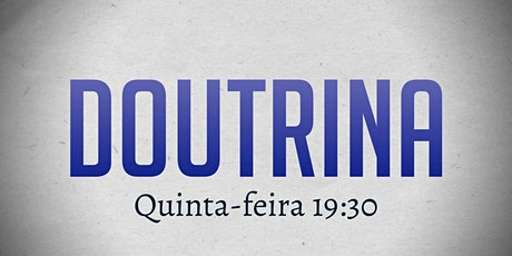CULTO DE DOUTRINA | (13/08) ingressos