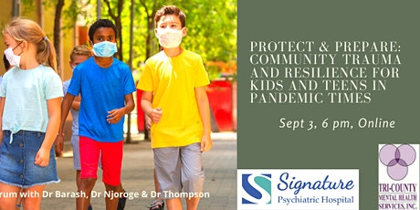 Protect & Prepare : Community Trauma and Resilience for Kids and Teens tickets