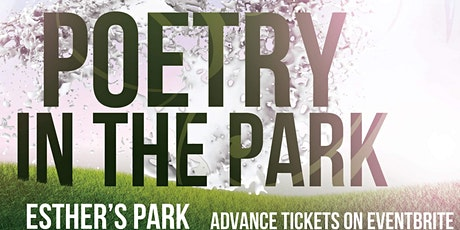 Poetry in Esther's Park tickets