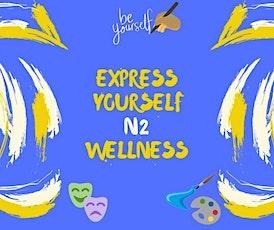 Express Yourself N2 Wellness tickets