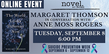 NOVEL AT HOME: MARGARET THOMSON WITH ANNE MOSS ROGERS tickets