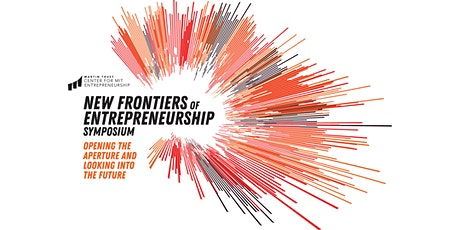 The MTC for MIT Entrepreneurship VIRTUAL Entrepreneurship Symposium 2020 tickets