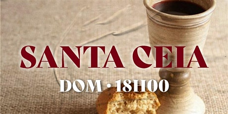 CULTO DE SANTA CEIA | NOITE | (16/08) ingressos