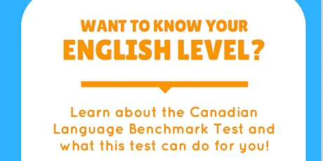 WEBINAR: Learn about the Canadian Language Benchmark test tickets