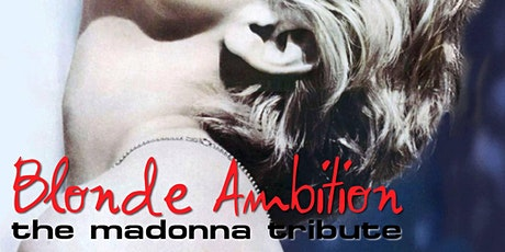 Madonna Tribute by Blonde Ambition - Drive In Concert Oxnard tickets