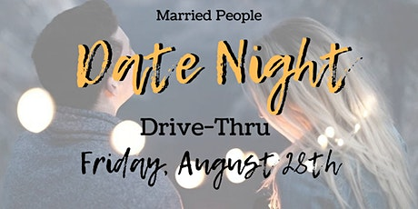 Married People Date Night Drive-Thru tickets