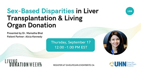 Sex-Based Disparities in  Liver Transplantation &  Living Donation (LU4) tickets