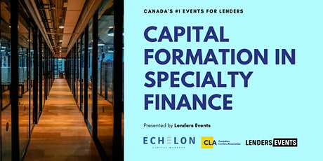 Capital Formation in Specialty Finance tickets