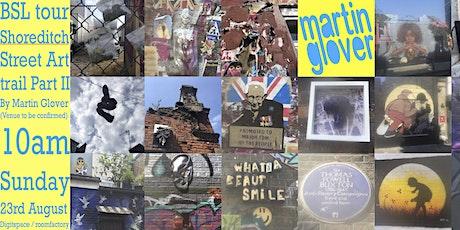 BSL tour: Street Art trail; part II, Shoreditch, London tickets