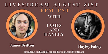 Livestream with James Britton and Hayley Fahey tickets