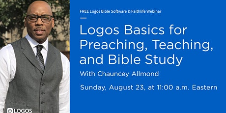 Logos Basics for Teaching, Preaching, and Bible Study tickets