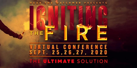 """Hear the Watchmen """"Igniting the Fire, """"THE ULTIMATE SOLUTION"""" tickets"""
