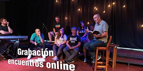 Grabación encuentro online 15 de agosto entradas