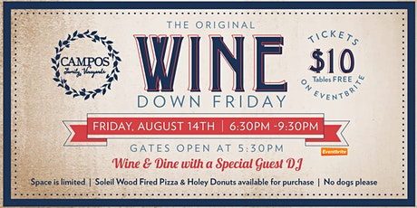 Original Wine Down Friday - Special Guest DJ tickets