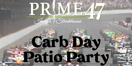 Prime 47 - Carb Day Patio Party tickets