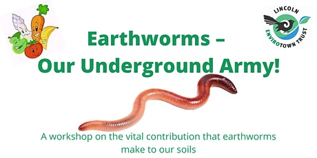 Earthworms – Our Underground Army! tickets