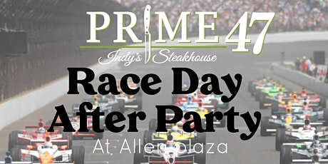 Prime 47 - Race Day After Party on the  Patio tickets