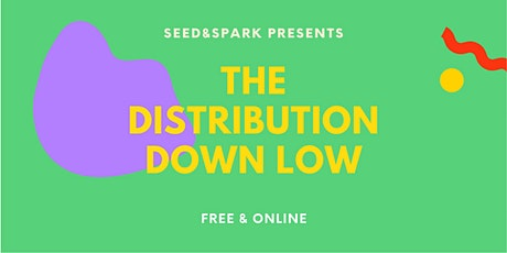 The Distribution Down Low tickets