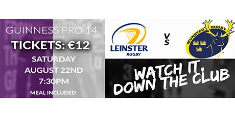 LEINSTER V MUNSTER - WATCH IT IN THE CLUB tickets