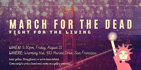 SF March For The Dead - Golden Gate Bridge tickets