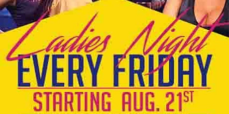 LADIES NIGHT | EVERY FRIDAY tickets