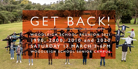Woodleigh School Reunion 2021 - Classes of 1990, 2000, 2010 & 2020 tickets