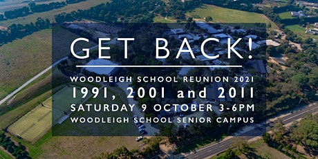 Woodleigh School Reunion 2021 - Classes of 1991, 2001, 2011 tickets