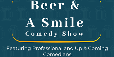 Beer & A Smile Comedy Show tickets